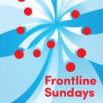 Frontline-Sundays-Title-1024×1024-1